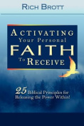 Activating Your Personal Faith to Receive