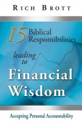 15 Biblical Responsibilities Leading to Financial Wisdom