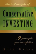 Basic Principles of Conservative Investing - 9 Principles You Must Follow