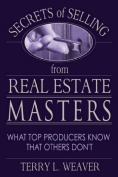 Secrets of Selling from Real Estate Masters