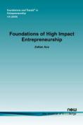 Foundations of High Impact Entrepreneurship