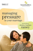 Managing Pressure in Your Marriage
