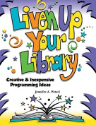 Liven Up Your Library