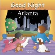 Good Night Atlanta [Board book]