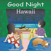 Good Night Hawaii [Board book]