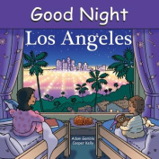 Good Night Los Angeles [Board book]