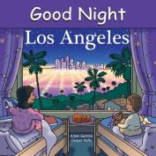 Good Night Los Angeles [Board book]
