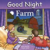 Good Night Farm [Board Book]