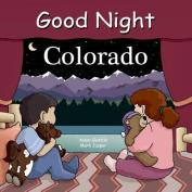Good Night Colorado [Board Book]