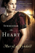 Surrender the Heart