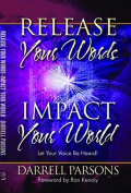 Release Your Words - Impact Your World