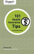 Lifetips 101 Health Insurance Tips