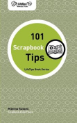 Lifetips 101 Scrapbook Tips