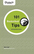 101 Basketball Tips