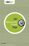 101 Mexico City Travel Tips