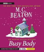 Busy Body (Agatha Raisin Mysteries  [Audio]