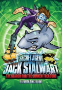 Secret Agent Jack Stalwart: Book 2: the Search for the Sunken Treasure