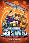 Secret Agent Jack Stalwart: Book 4: the Caper of the Crown Jewels