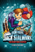 Secret Agent Jack Stalwart: Book 9: the Deadly Race to Space