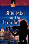 Blue Mist on the Danube