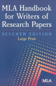 MLA Handbook for Writers of Research Papers [Large Print]