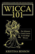 A Reference Guide for the Novice Wiccan