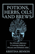 Potions, Herbs, Oils and Brews