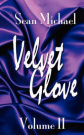 Velvet Glove: Volume II