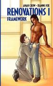 Renovations 1: Framework