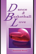 Dance and Basketball Love