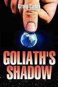 Goliaths Shadow