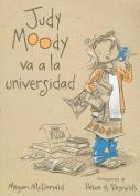 Judy Moody Va a la Universidad = Judy Moody Goes to College [Spanish]