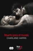 Muerto Para el Mundo  [Spanish]