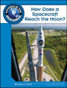 How Does a Spacecraft Reach the Moon?