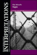 Night - Elie Wiesel, New Edition (Bloom's Modern Critical Interpretations
