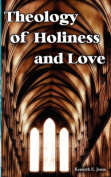 Theology of Holiness and Love