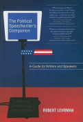 The Political Speechwriters Companion