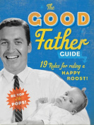 The Good Father Guide