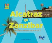 Alcatraz to Zanzibar