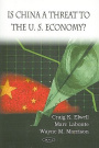 Is China a Threat to the U.S. Economy?