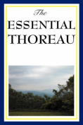The Essential Thoreau