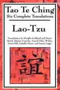 Tao Te Ching: Six Translations