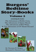 Burgess' Bedtime Story-Books, Vol. 5