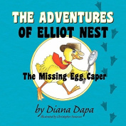 The Adventures of Elliot Nest