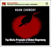 The Mafia Principle of Global Hegemony [Audio]