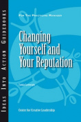 Changing Yourself and Your Reputation (J-B CCL