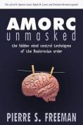 AMORC Unmaksed