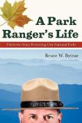 A Park Ranger's Life
