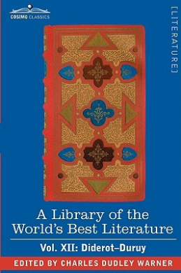 PDF Download A Library of the World's Best Literature - Ancient and Modern - Vol. XII