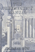 The Freemason's Manual